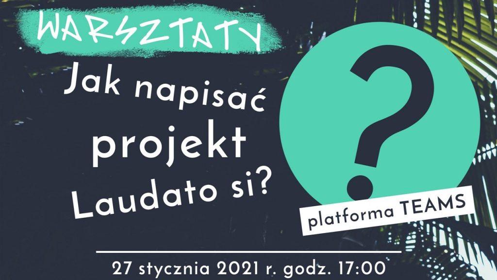 Zapraszamy na warsztaty poświęcone konkursowi Laudato Si'