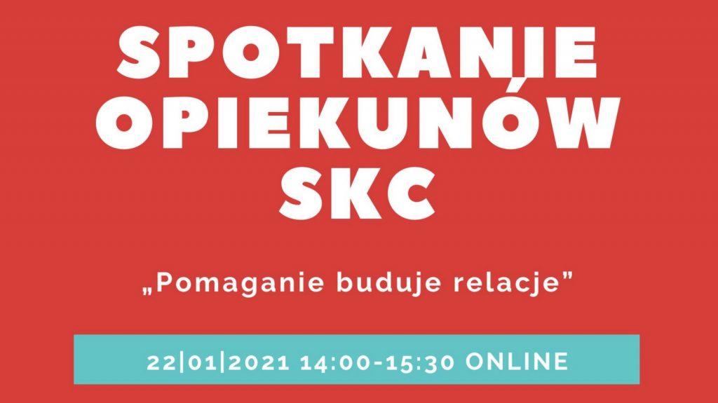 Konferencja dla opiekunów SKC – online
