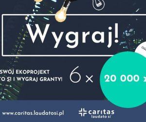 Nowy konkurs grantowy Caritas Laudato Si