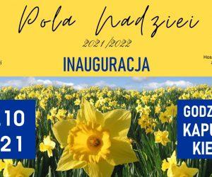 """Inauguracja Akcji """"Pola Nadziei 2021/2022"""""""